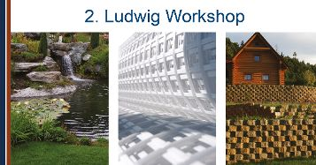 2. & 3. Ludwig Workshop